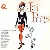 Play & Download Ici Paris (Remastered) by Various Artists | Napster