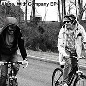 Alone, With Company - EP by Al-One