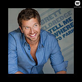 Play & Download Tell Me Where To Park by Brett Eldredge | Napster