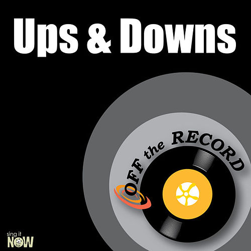 Play & Download Ups & Downs - Single by Off the Record | Napster