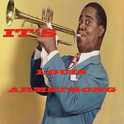 It's  Louis by Louis Armstrong