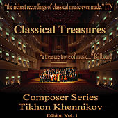 Play & Download Classical Treasures Composer Series: Tikhon Khennikov, Vol. 1 by Various Artists | Napster