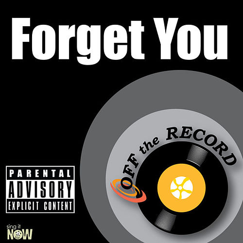 Play & Download Forget You - Single by Off the Record | Napster