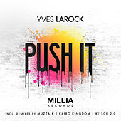 Play & Download Push It by Yves Larock | Napster