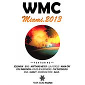 WMC Miami 2013 Fever Sound Records - EP by Various Artists