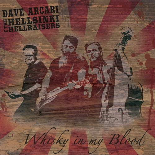 Play & Download Whisky In My Blood - EP by Dave Arcari | Napster