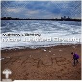 More Justified Beauty MJB - EP by Matthew J Bentley