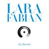 Le Secret von Lara Fabian