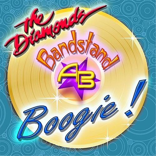 Play & Download Bandstand Boogie! by The Diamonds | Napster