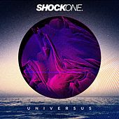 Play & Download Universus by Shock One | Napster