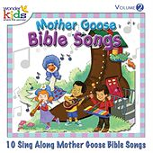 Play & Download Mother Goose Bible Songs, Vol. 2 by Wonder Kids | Napster