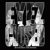 Eyez Closed - Single by Beta Bossalini