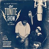 Play & Download DJ Fresh Presents - The Tonite Show with The Jacka by The Jacka | Napster