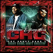 Cop Heavy Gang 2 - Right Back, Ain't Cheatin' by Ampichino