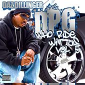 Who Ride Wit Us, Vol. 5 by Daz Dillinger