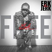 Play & Download Free Erk by Erk Tha Jerk | Napster