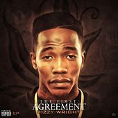 The First Agreement by Dizzy Wright