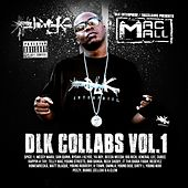 DLK Collabs Vol. 1 by Mac Mall