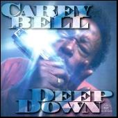 Play & Download Deep Down by Carey Bell | Napster