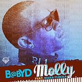 Play & Download Molly (feat. Waka Flocka) - Single by Baby D | Napster