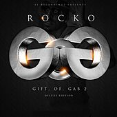 Play & Download Gift Of Gab 2 (Deluxe Edition) by Rocko | Napster