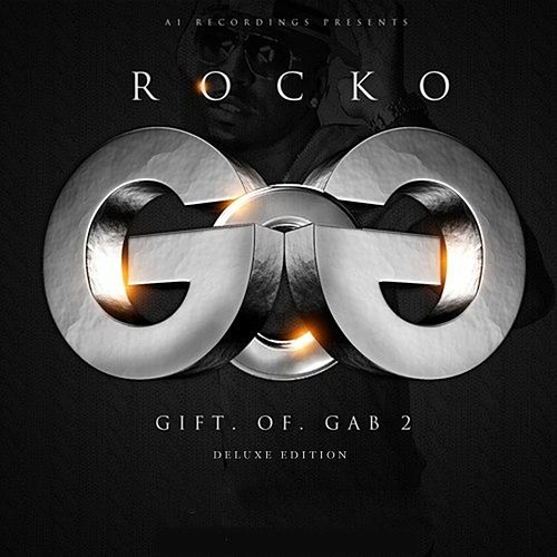 Gift Of Gab 2 (Deluxe Edition) by Rocko