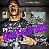 Play & Download All Gas No Brakes by Who Kid Woody | Napster
