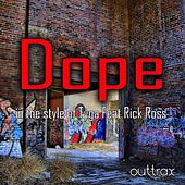 Play & Download Dope (In The Style Of Tyga feat. Rick Ross) - Single by Dope | Napster