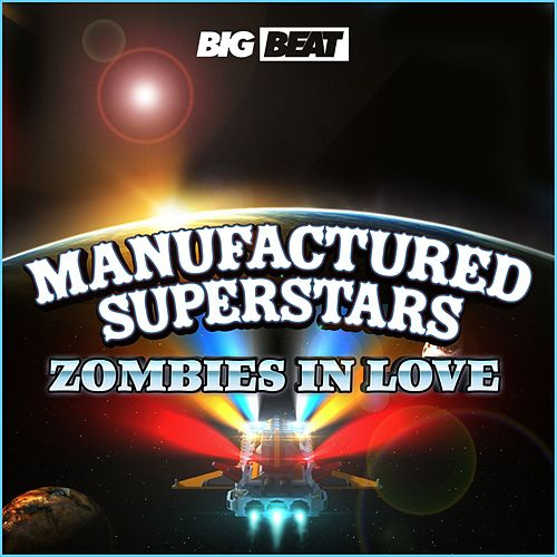 Zombies In Love by Manufactured Superstars