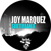 Play & Download Subterraneo by Joy Marquez | Napster