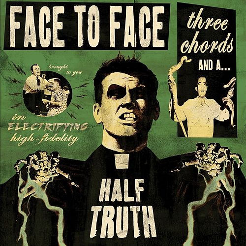 Three Chords And A Half Truth by Face to Face