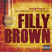Filly Brown Soundtrack by Various Artists