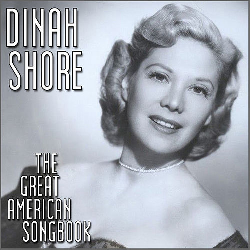 Play & Download The Great American Song Book by Dinah Shore | Napster