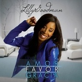 Play & Download Amor Favor Gracia by Lilly Goodman | Napster