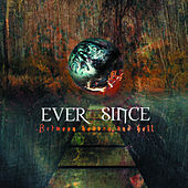 Play & Download Between Heaven and Hell by Ever Since | Napster