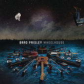 Wheelhouse (Deluxe Version) by Brad Paisley