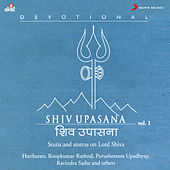 Play & Download Shiv Upasana, Vol. 1 by Various Artists | Napster