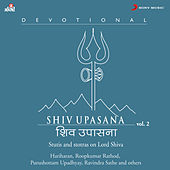 Play & Download Shiv Upasana, Vol. 2 by Various Artists | Napster