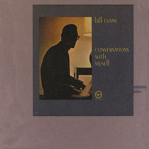 Play & Download Conversations With Myself by Bill Evans | Napster