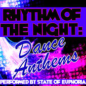 Play & Download Rhythm of the Night: Dance Anthems by State Of Euphoria | Napster