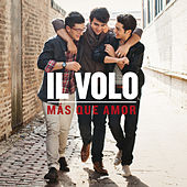 Play & Download Más Que Amor by Il Volo | Napster