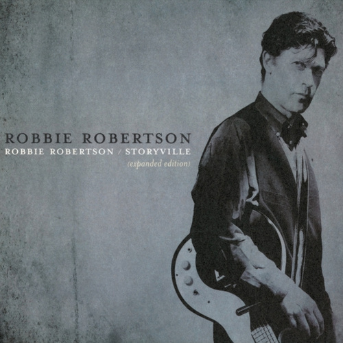 Play & Download Robbie Robertson / Storyville Expanded Edition by Robbie Robertson | Napster