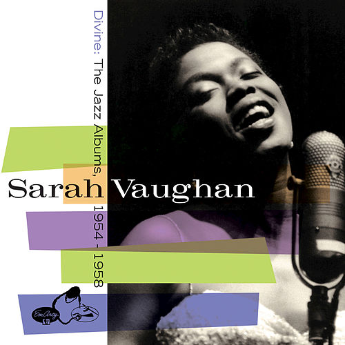 Play & Download Divine: The Jazz Albums 1954-1958 by Sarah Vaughan | Napster