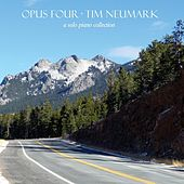 Opus Four: A Solo Piano Collection by Tim Neumark