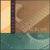 Play & Download Across the Board by Ken Talve | Napster
