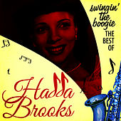 Swingin' the Boogie - The Best Of by Hadda Brooks