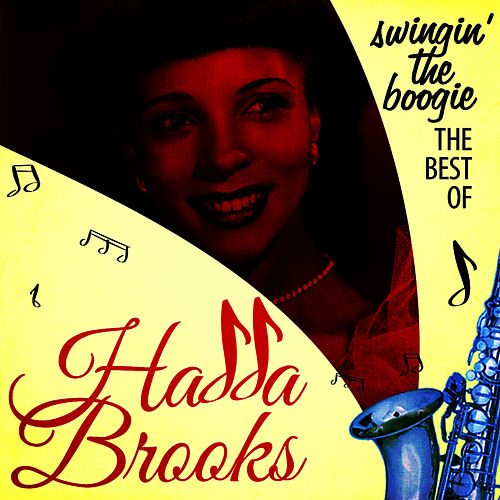 Play & Download Swingin' the Boogie - The Best Of by Hadda Brooks | Napster