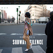 Play & Download Subway Silence by Giovanca | Napster