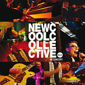 In Concert by New Cool Collective