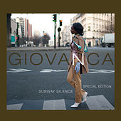 Play & Download Subway Silence - Special Edition by Giovanca | Napster